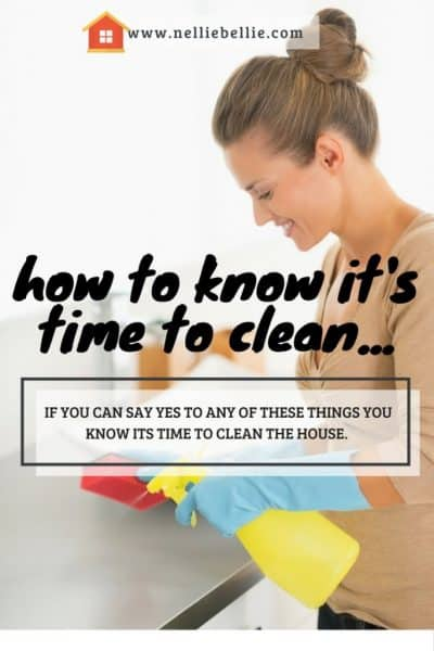 how to know it's time to clean. A little humor for an annoying chore.