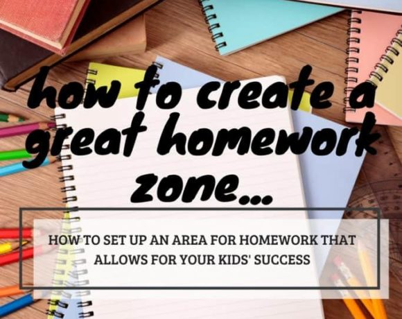 how to create a great homework zone that will help your kids have success in school