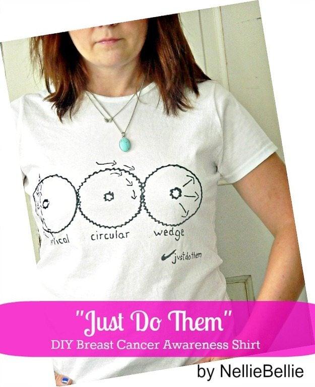 """""""Just do them"""" a Quick & Easy Boobie shirt…breast cancer awareness!"""