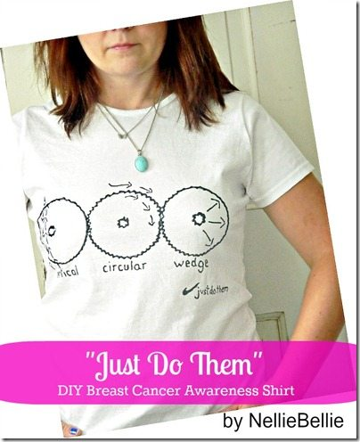 "NellieBellie:""Just Do Them"" diy breast cancer awareness shirt."