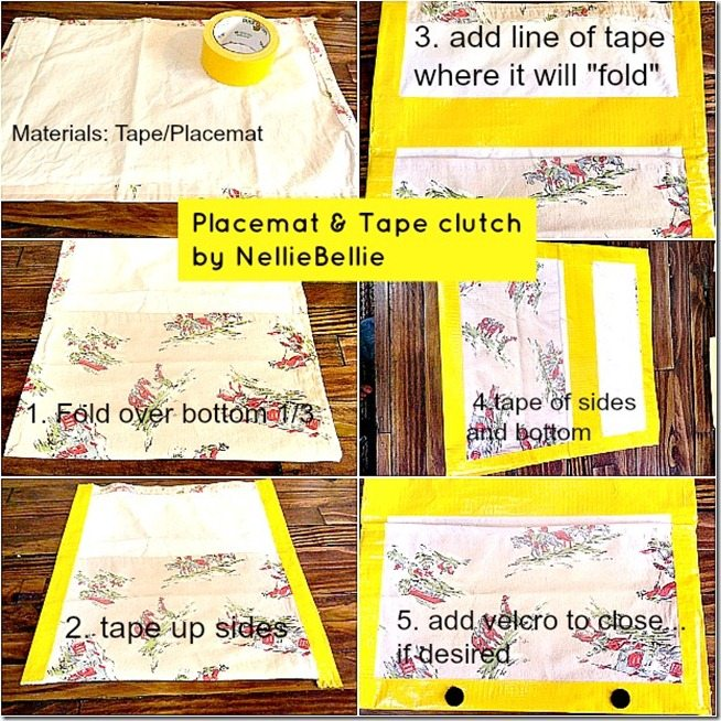 placemat clutch tutorial by NellieBellie! This is no-sew using just tape and a placemat!