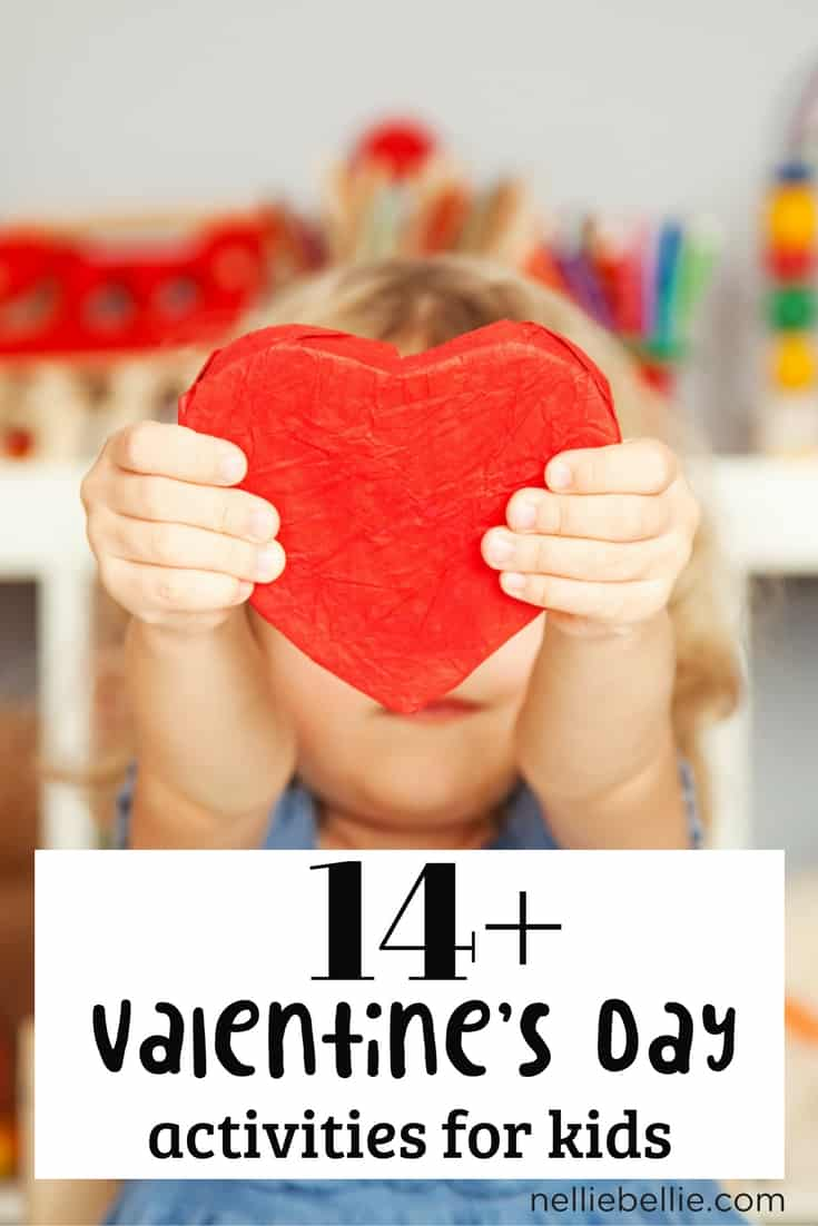 14 Valentine's Day activities for kids | NellieBellie