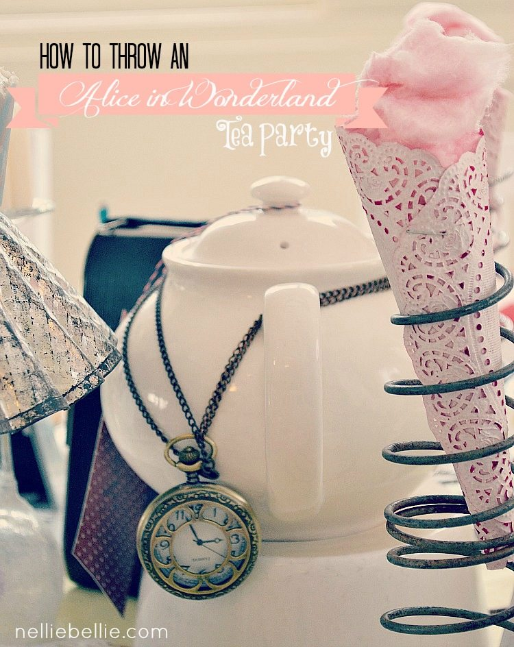 how to throw an Alice in Wonderland inspired tea party. By NellieBellie