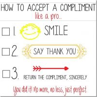 How to accept a compliment. (and how NOT to)