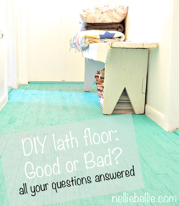 how did the diy lath floor hold up? would it be a good choice for you?