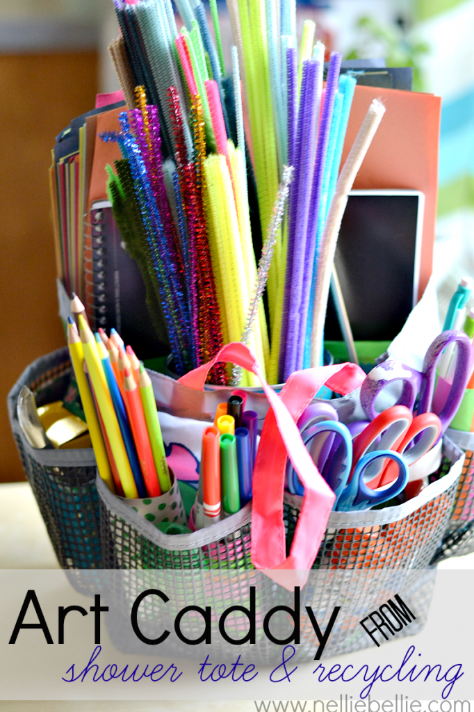 what a great idea! organzing art supplies with a shower caddy and recycling! Love this. from NellieBellie