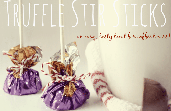 Make your own chocolate stirsticks with purchased truffles.