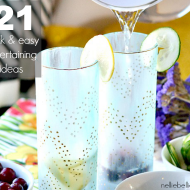 21 quick and easy entertaining tips & recipes