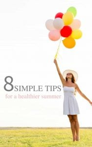 8 tips for a healthier summer