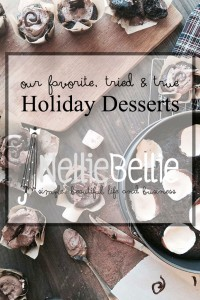 tried and true holiday desserts |nelliebellie.com |#cookies #desserts #holidsays #recipes