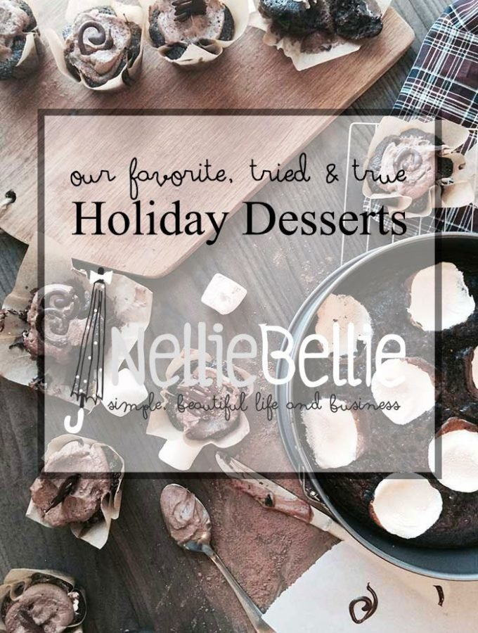 tried and true holiday desserts  nelliebellie.com  #cookies #desserts #holidsays #recipes