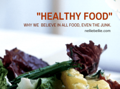 "Why we believe in eating ""bad for you food"". 