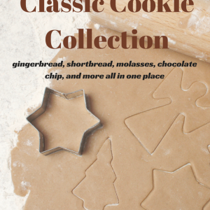a collection of the easiest, best classic cookie recipes