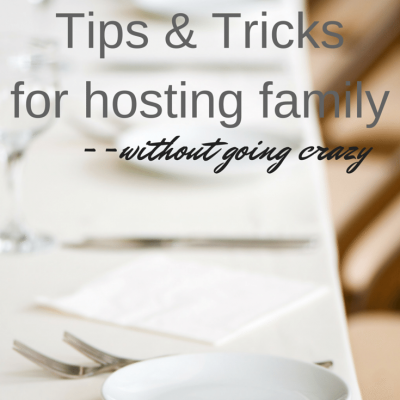 How to host family without going crazy |holiday hosting tips and tricks
