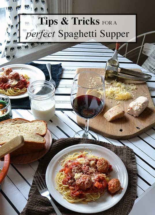 Tips and Tricks for a perfect Spaghetti Supper (did you know that heating the bowl before you put the pasta in it reduces sticking?). Classic Spaghetti Sauce recipe included. #MeatballMasters From nelliebellie.com