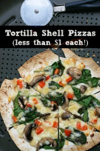 Tortilla shell pizzas (Cost less than $1 each!), includes simple tortilla pizza recipes. Repin to save.