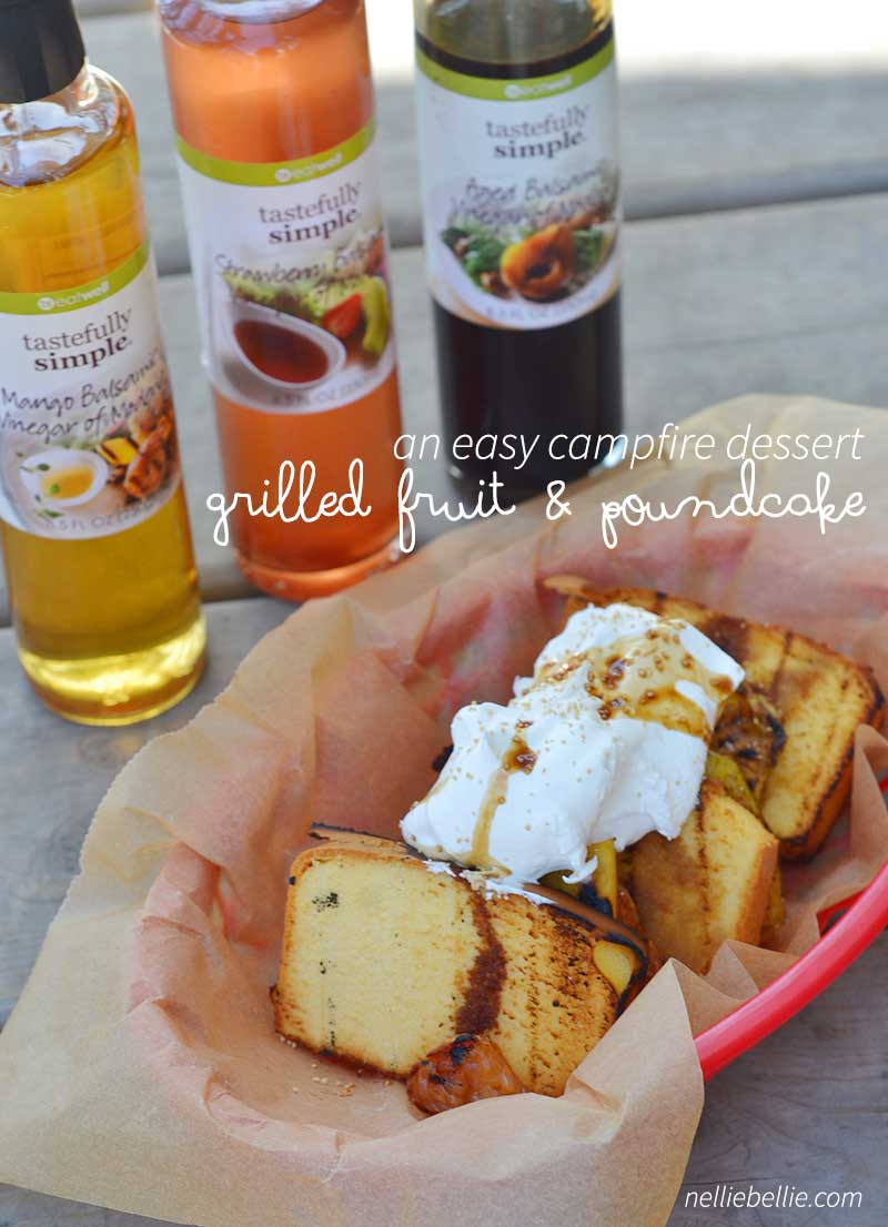 Grilled fruit and poundcake is an easy, delicious campfire dessert. Use balsamic vinegars as a marinade to bring out the flavor in the fruit!