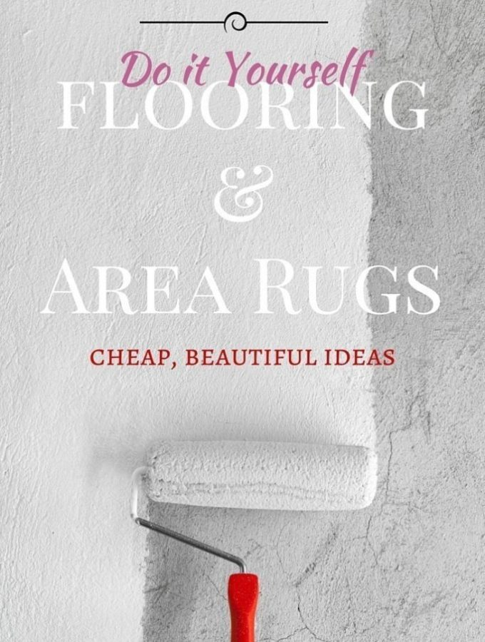 Cheap flooring ideas and area rugs to DIY.