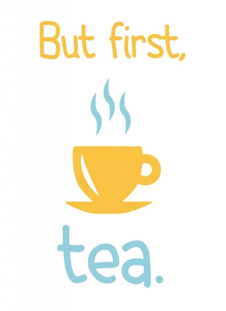 But first, Tea | free tea printable
