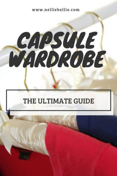 Capsule Wardrobe: the ultimate guide.