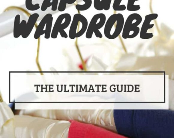 The ultimate guide in a Capsule Wardrobe. Everything you need to know in one easy place!