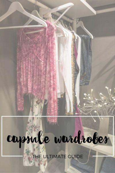 Capsule Wardrobe: the ultimate guide.