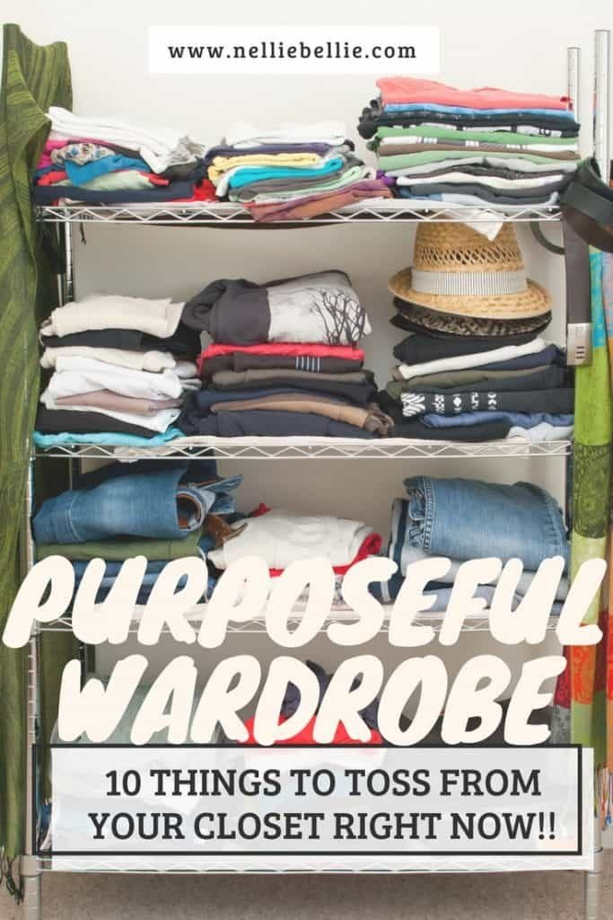 If you are looking to decrease the size of your wardrobe this is where to start! 10 things to toss right now!