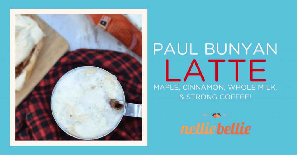 Paul Bunyan Latte-a Minnesota cozy recipe.