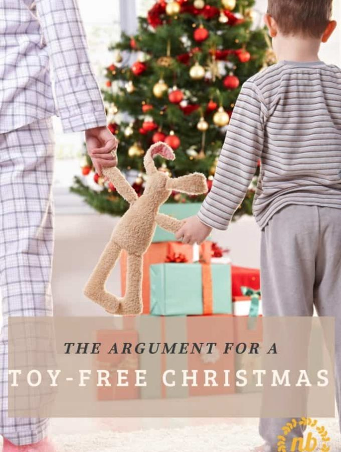 While a toy-free Christmas might not work for everyone, it can be a great chance to teach life-long values to your children in this season of giving!