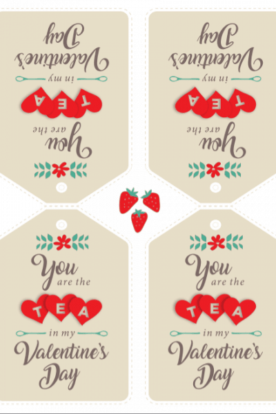 You are the TEA in my ValenTine! (free printable)