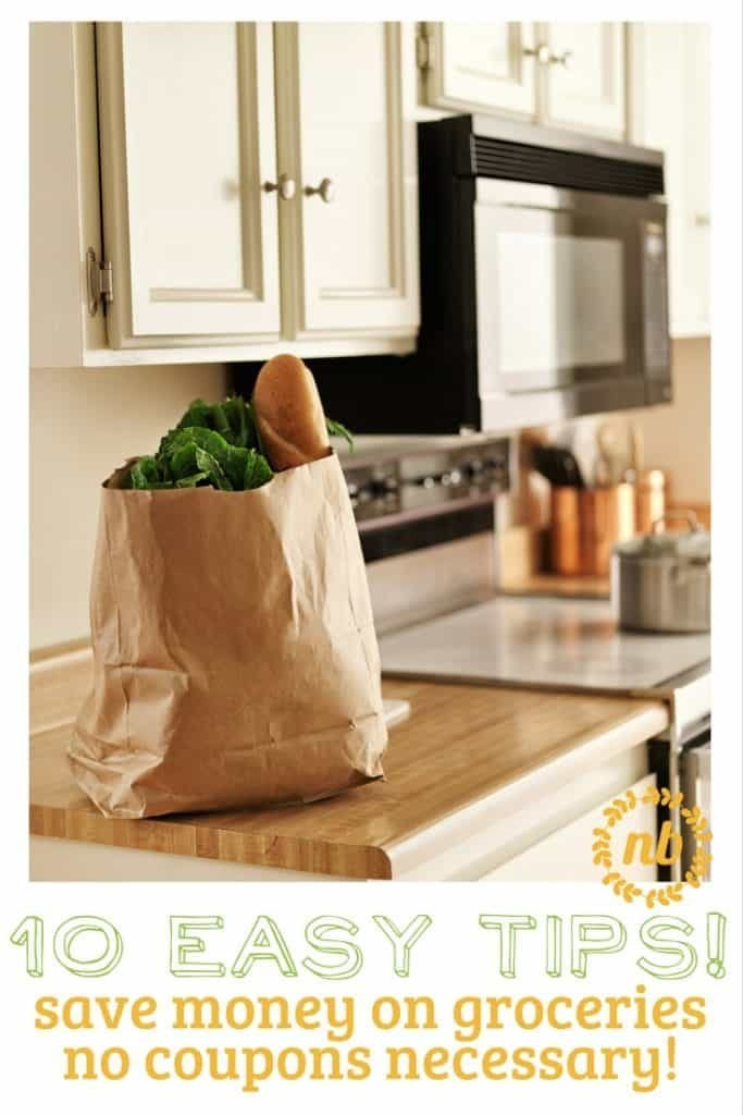 simple tips that can help you save money on groceries without cutting coupons!