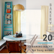20 cleaning hacks every busy mom should know and bust out when needed!