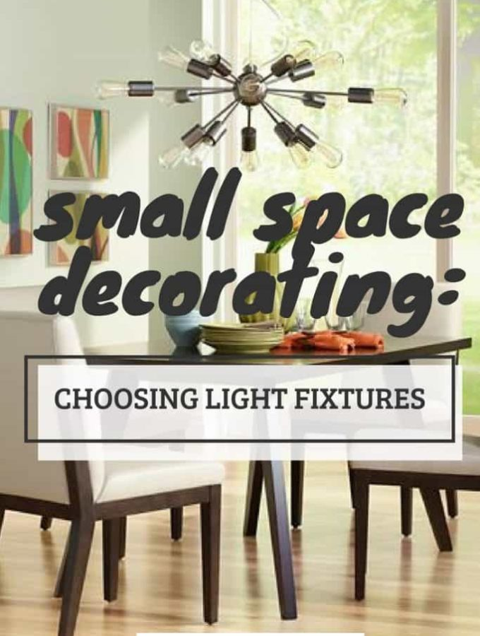 Choosing the right light fixtures can make a huge impact on a small space. Tips and tricks to sifting through the options!