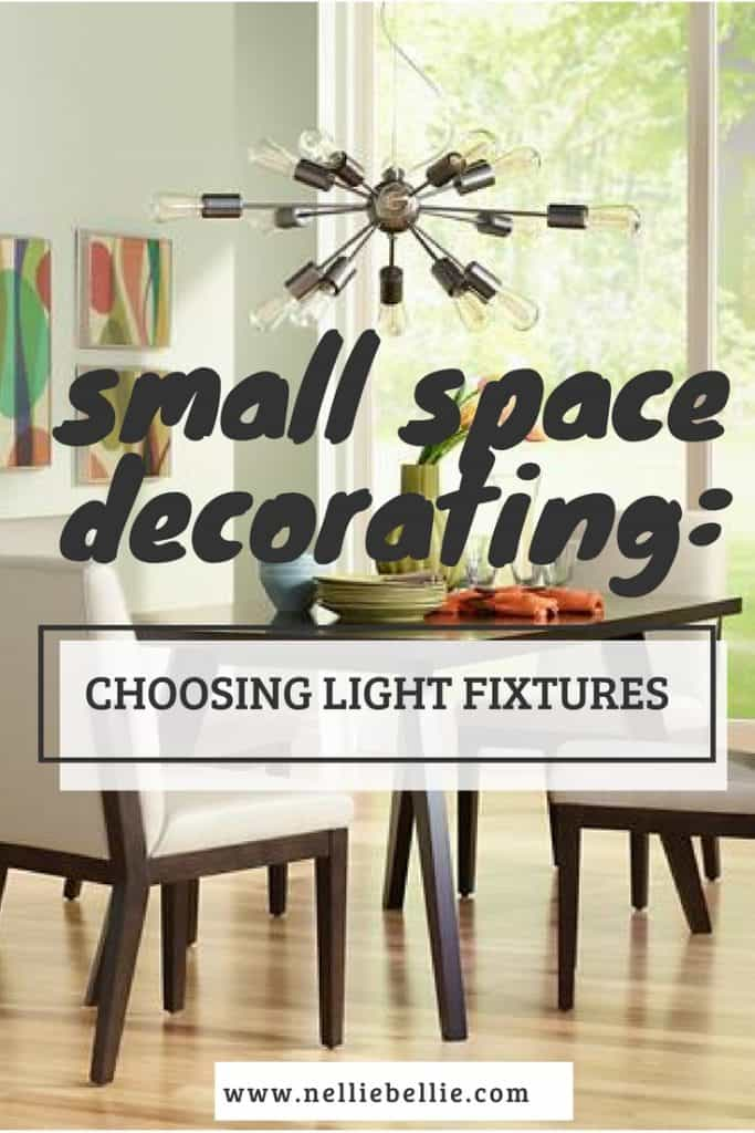 Choosing light fixtures can be daunting but also can make a huge impact on  a small