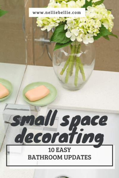 10 quick bathroom updates | Small Space Decorating