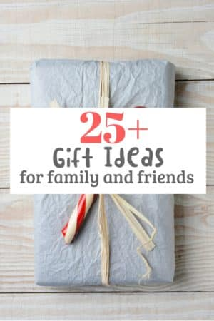 gift ideas for family and friends