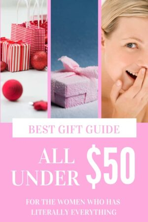three images showing a description of the best gift guide for women who have everything