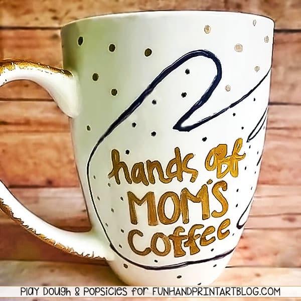 Hands Off Mom's Coffee DIY Mug by Fun Handprint Art