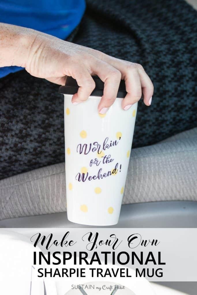 DIY Personalized Sharpie Travel Mug by Sustain My Craft Habit