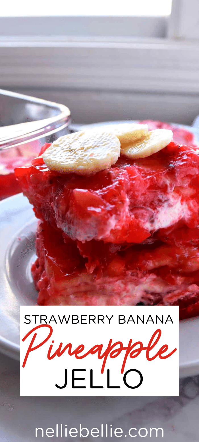 Jello recipe full of fruit. Pineapple, banana, and strawberries in this Jello dessert. So good!